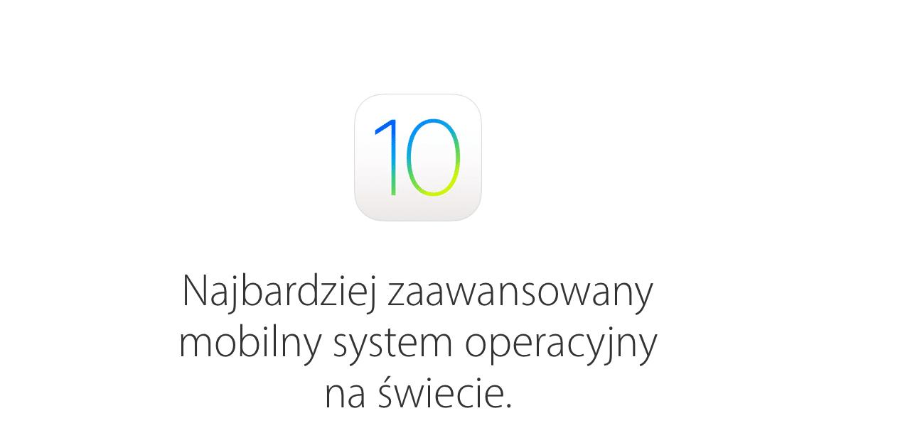iOS 10 – można pobierać – AKTUALIZACJA